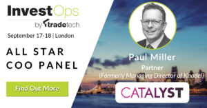 Banner advert for Paul Miller at the InvestOps event 2018